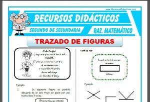 Ficha de Ejercicios de Trazado de Figuras para Segundo de Secundaria