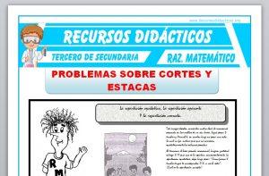 Ficha de Problemas sobre Cortes y Estacas para Tercero de Secundaria