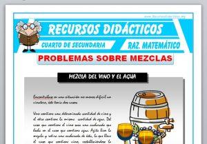 Ficha de Problemas sobre Mezclas para Cuarto de Secundaria