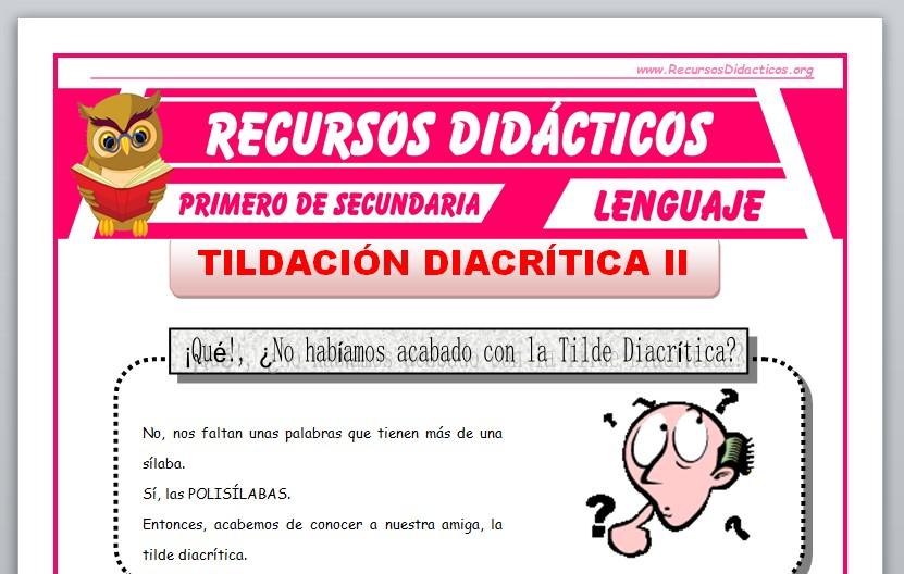 Ficha de La Tildación Diacrítica en Polisílabos para Primero de Secundaria