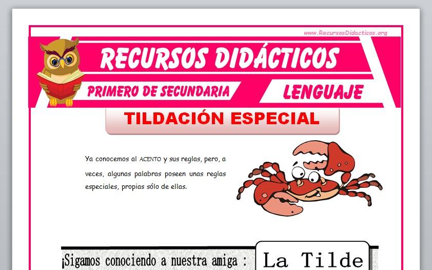 Ficha de La Tildación Especial para Primero de Secundaria