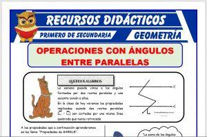 Ficha de Operaciones de Ángulos Paralelos para Primero de Secundaria